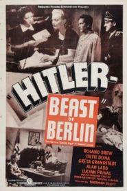 Hitler – Beast of Berlin