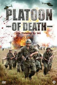 Platoon of Death
