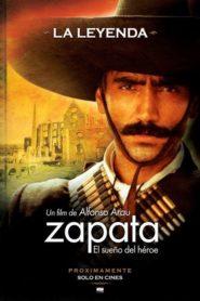 Zapata: The dream of a hero
