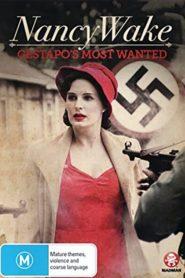 Nancy Wake: The White Mouse