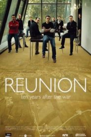 Reunion: Ten Years After the War