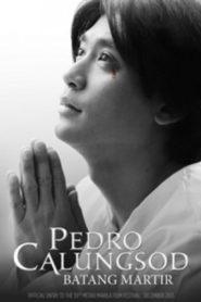 Pedro Calungsod: Batang Martir