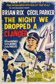 The Night We Dropped a Clanger