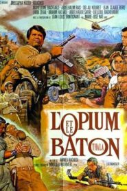 Opium and the Stick