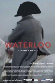 Waterloo – The Last Battle