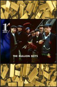 The Bullion Boys