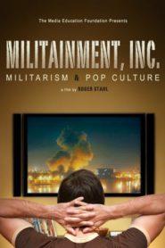 Militainment, Inc.: Militarism & Pop Culture