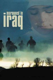 Marooned in Iraq