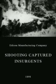 Shooting Captured Insurgents