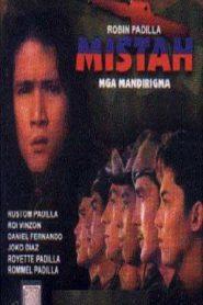 Mistah – Mga Mandirigma
