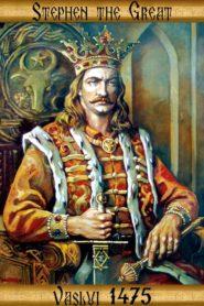 Stephen the Great – Vaslui 1475