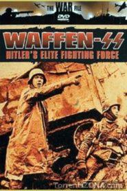 Waffen SS: Hitler's Elite Fighting Force
