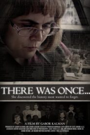 There Was Once…