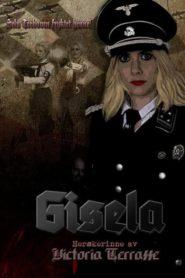 Gisela: Herskerinne av Victoria Terrasse