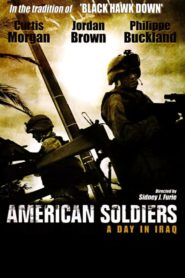 American Soldiers: A Day in Iraq