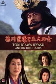 Tokugawa Ieyasu and his Three Ladies