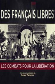 Des Français libres, les combats pour la libération