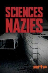Sciences nazies – La race, le sol et le sang