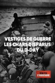 Vestiges de guerre : les chars disparus du D-Day